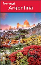 The Frommer's Argentina Third Edition by Michael Luongo Christie Pashby Charlie O'Malley America favorite book on Argentina